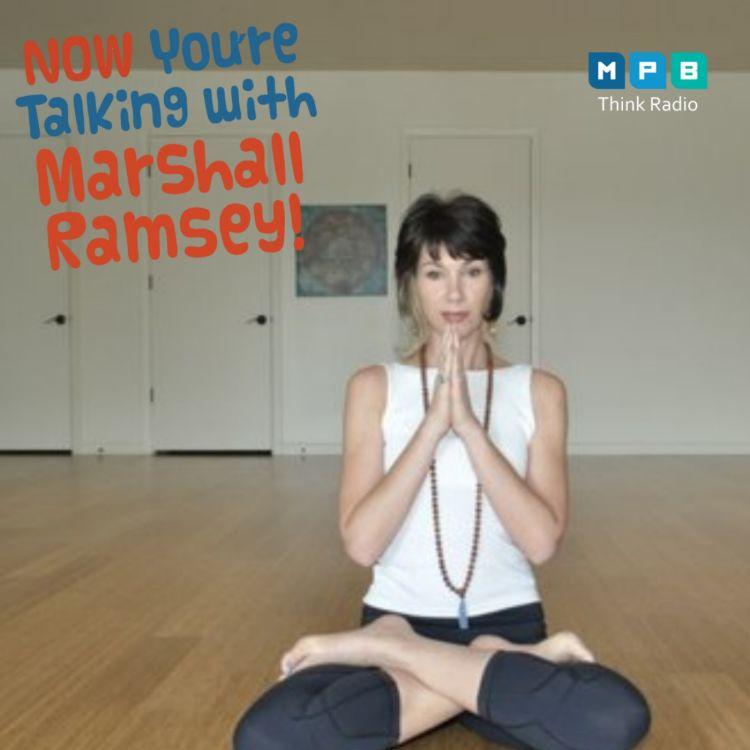 "cover art for Now You're Talking w/ Marshall Ramsey   Tara Blumenthal ""Tara Yoga"""