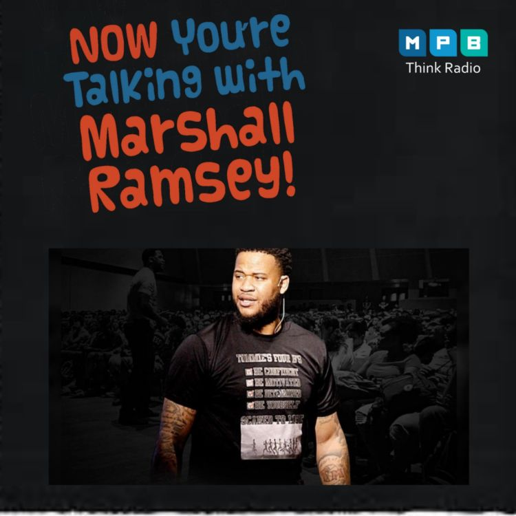 cover art for Now You're Talking w/ Marshall Ramsey   Dr. Tommie Mabry- The Educator's Album