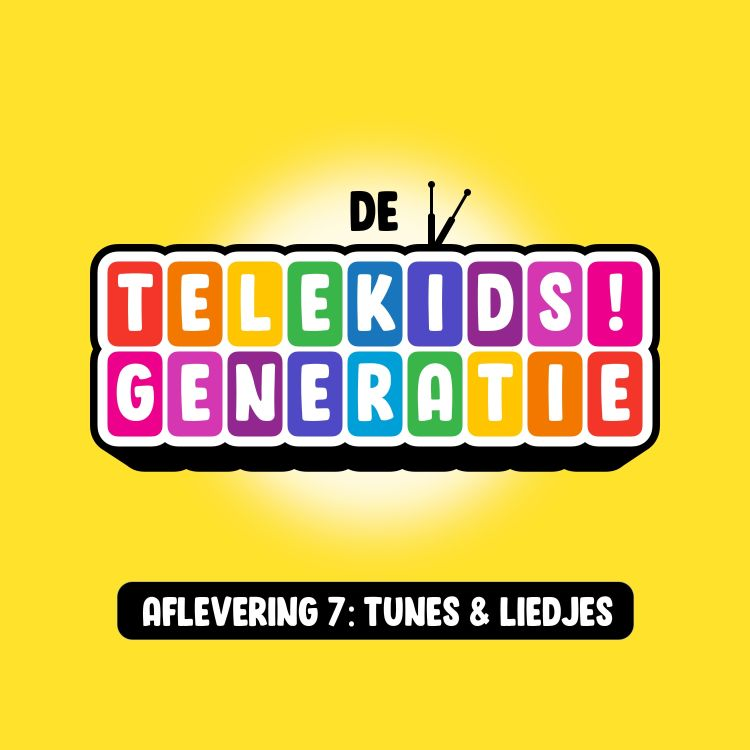 cover art for Aflevering 7: Tunes & Liedjes