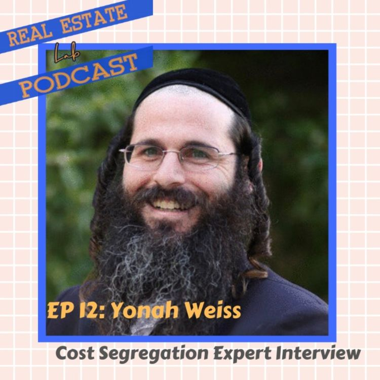 cover art for EP 12: Yonah Weiss - Cost Segregation Expert Interview