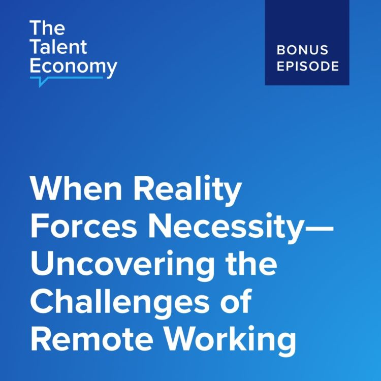 cover art for When Reality Forces Necessity – Uncovering the Challenges of Remote Working