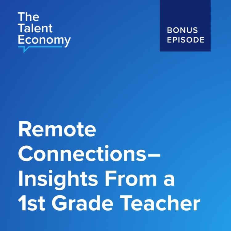 cover art for Remote Connections - Insights from a 1st Grade Teacher