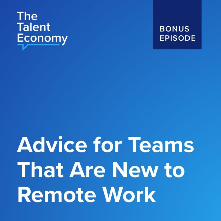 cover art for Advice for Teams That Are New to Remote Work