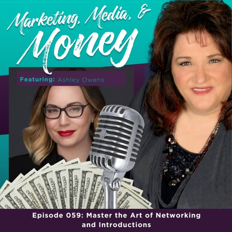 cover art for Master the Art of Networking and Introductions with Ashley Owens