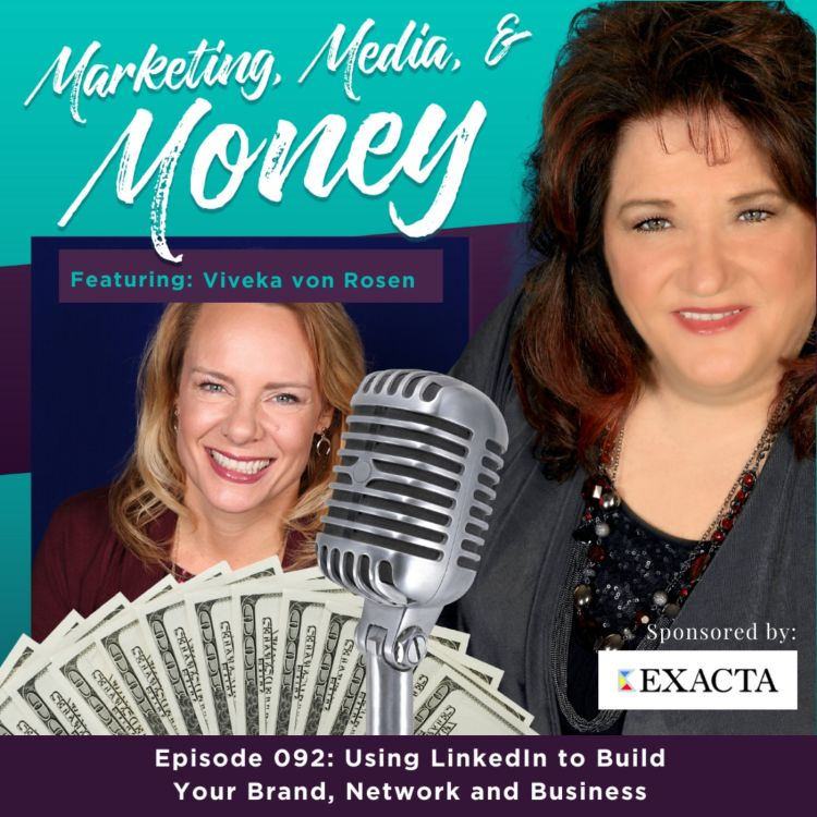 cover art for Using LinkedIn to Build Your Brand, Network and Business with Viveka von Rosen