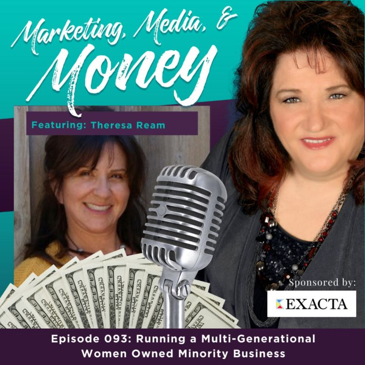 cover art for Running a Multi-Generational Women Owned Minority Business with Theresa Ream
