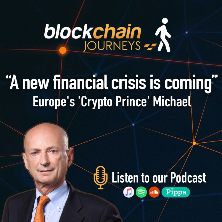cover art for Europe's 'Crypto Prince' Michael   'A New Financial Crisis Is Coming'
