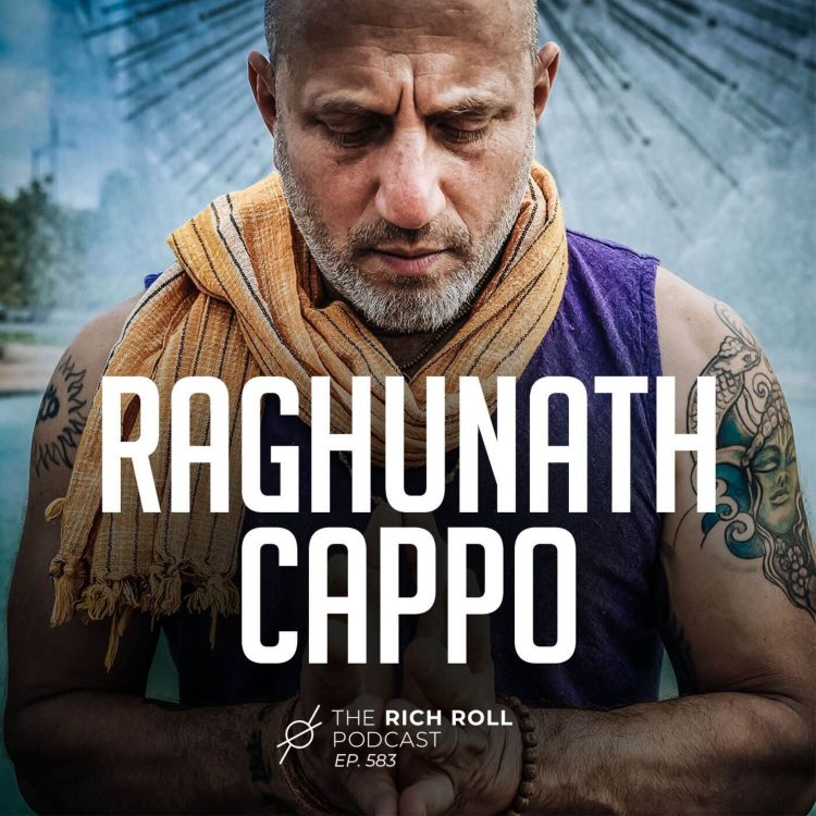 cover art for Everything Is A Practice: Raghunath Cappo