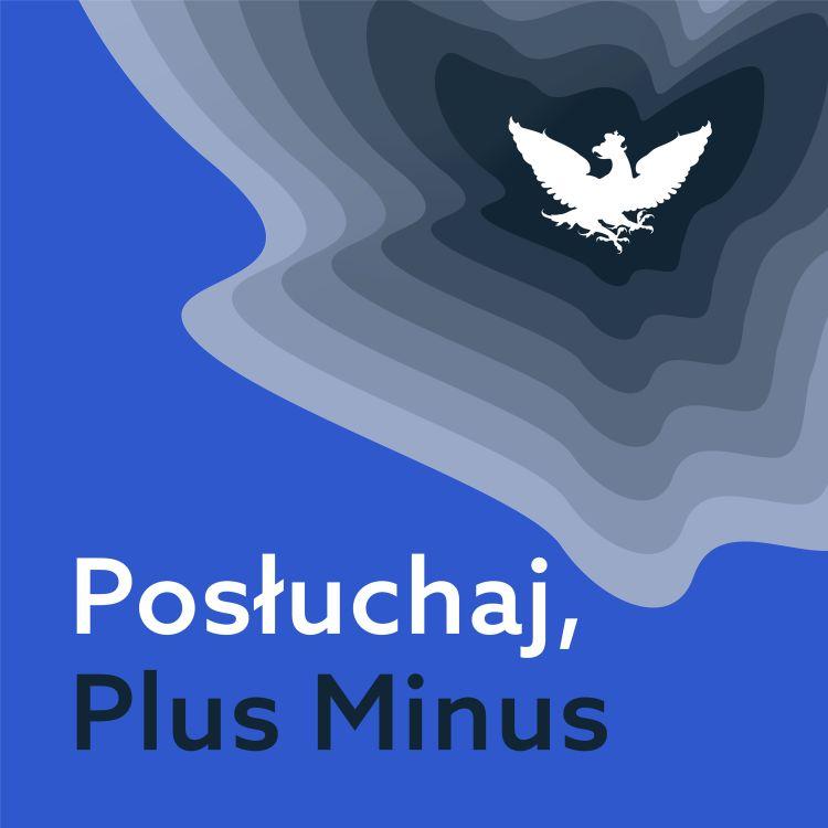 """cover art for """"Posłuchaj, Plus Minus"""": Wszystkie barwy stanu wyjątkowego"""