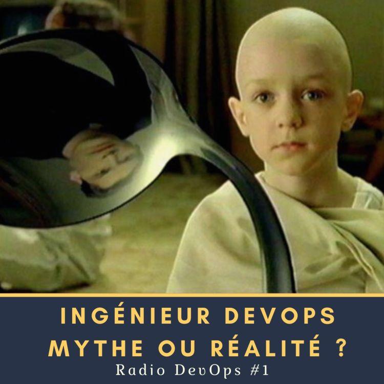 cover art for 📻 RDO #1 - L'ingénieur DevOps mythe ou réalité ?