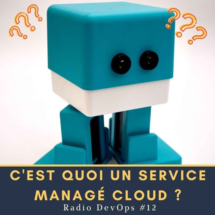 cover art for 📻 RDO #12  - C'est quoi un service managé cloud ?