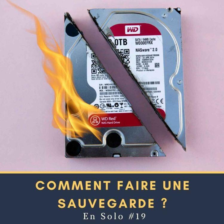 cover art for Comment faire une sauvegarde ? | 🎙 En Solo #19