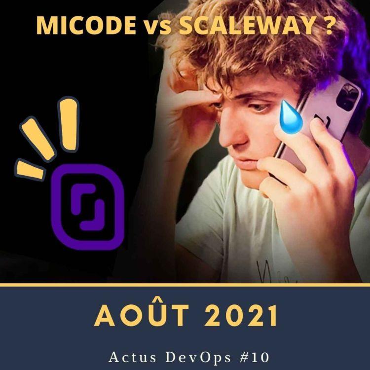 cover art for 💥 Micode versus Scaleway ?   Actu DevOps Août 2021