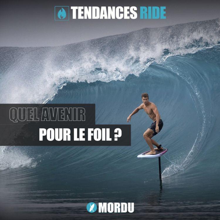 cover art for Tendances Ride #1 - Quel avenir pour le foil ?