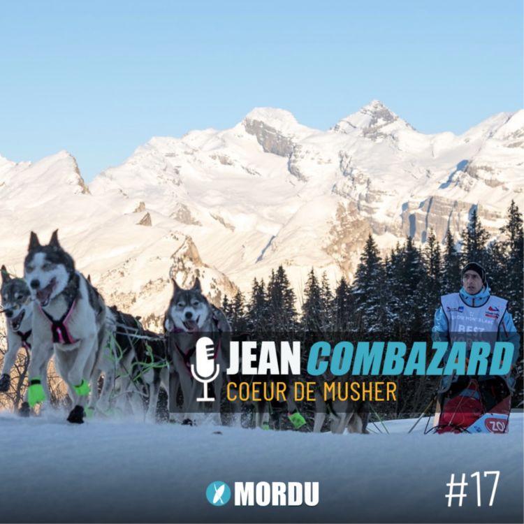 cover art for 17 - JEAN COMBAZARD - Coeur de Musher - MUSHER / CHIENS DE TRAINEAUX