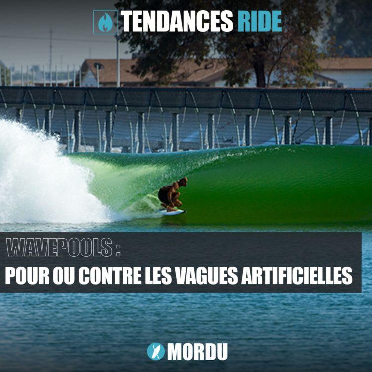cover art for Tendances Ride #4 - Wavepools : polémique autour des vagues artificielles