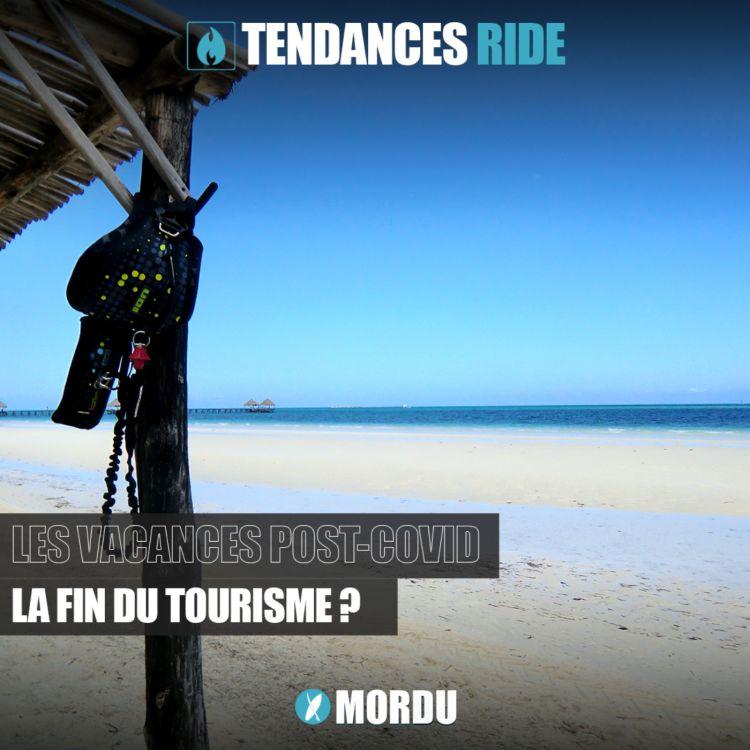 cover art for Tendances Ride #6 - Le tourisme Post-Covid, à l'heure du dérèglement climatique