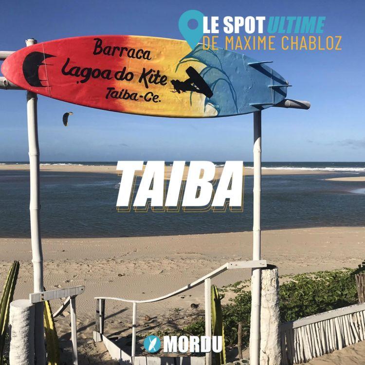 cover art for TAIBA : Le Spot Ultime de Maxime CHABLOZ