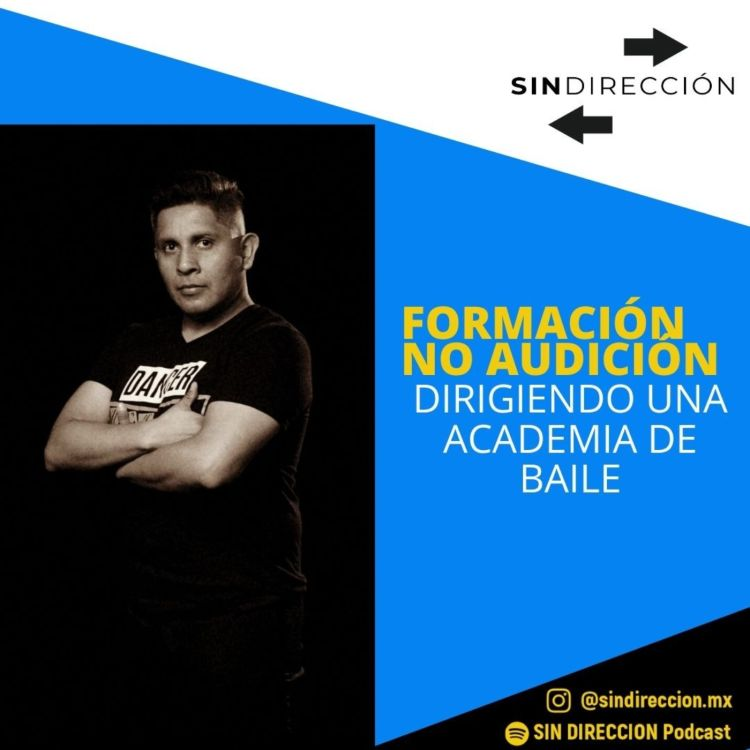 cover art for Formación no audición. Dirigiendo una academia de baile.