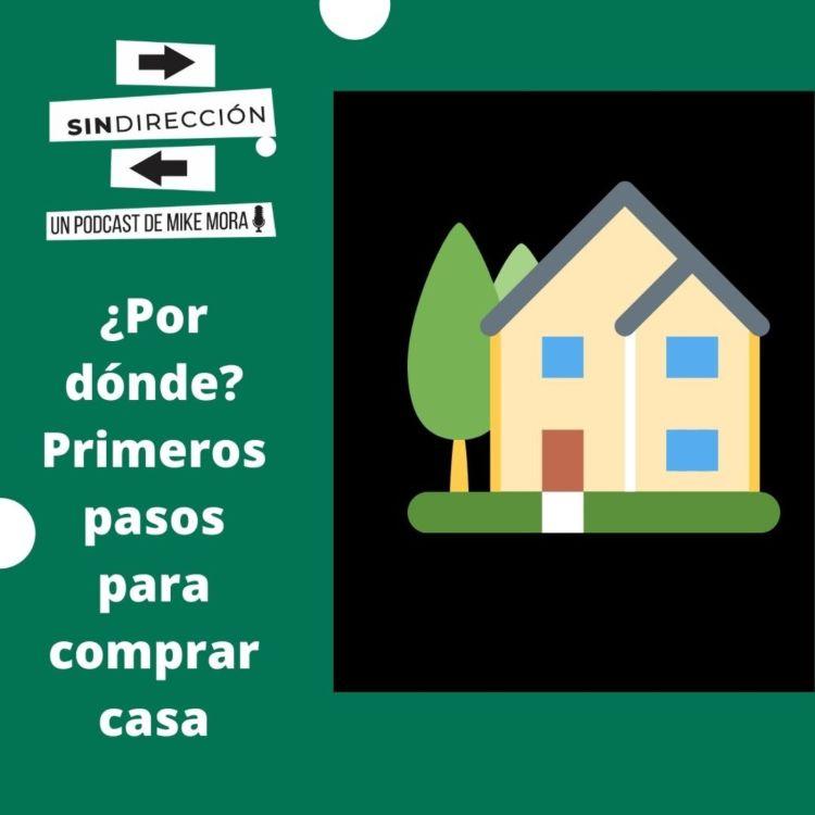 cover art for La Ruta: Primeros pasos para comprar casa
