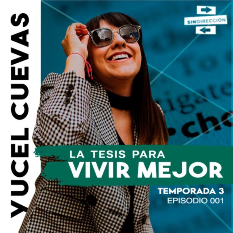 cover art for La tesis para vivir mejor - Yucel Cuevas