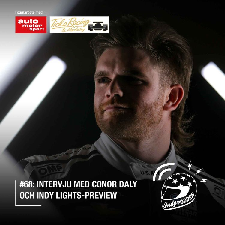 cover art for #68: Intervju med Conor Daly och Indy Lights-preview