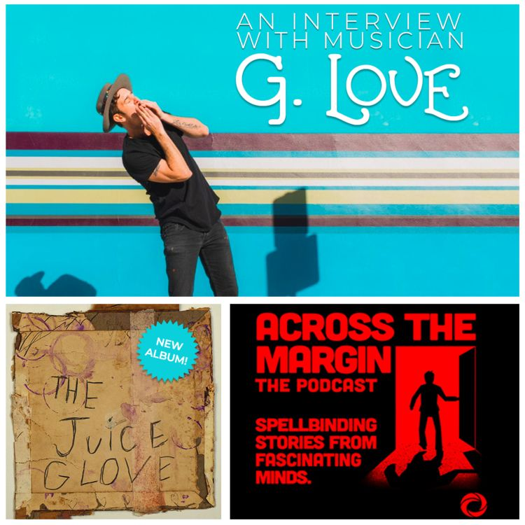 cover art for Episode 72: The G Love Interview