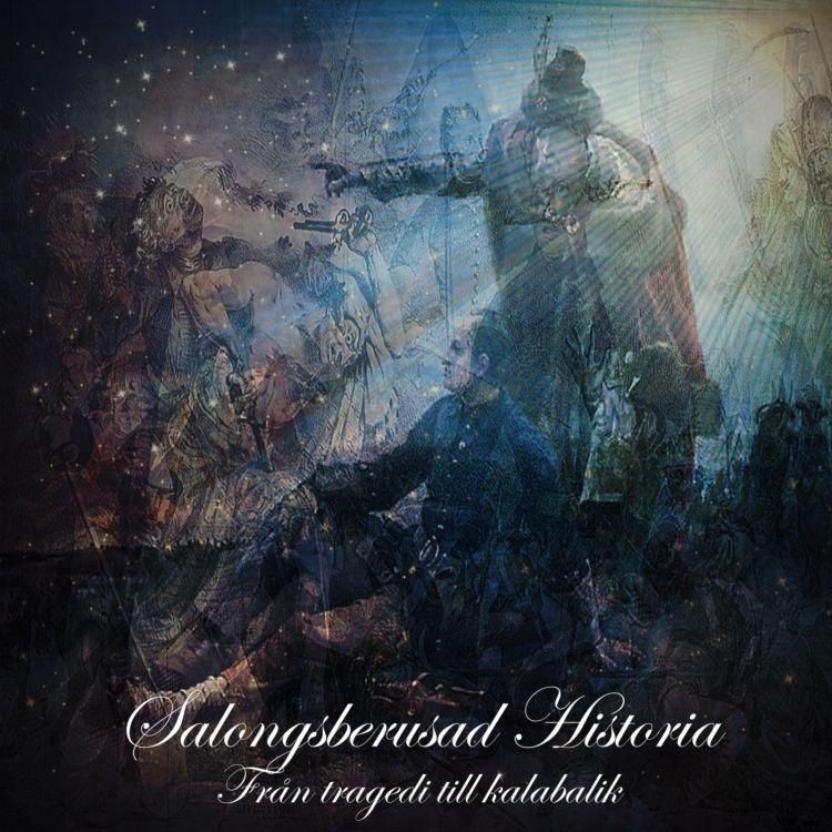 cover art for Karl XII - Del 3: Från tragedi till kalabalik