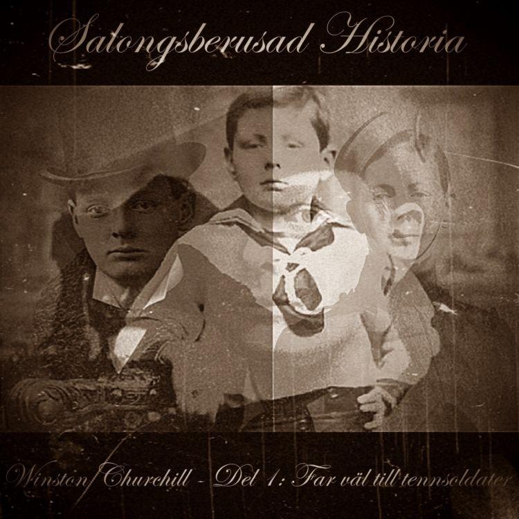 cover art for Winston Churchill - Del 1: Far väl till tennsoldater