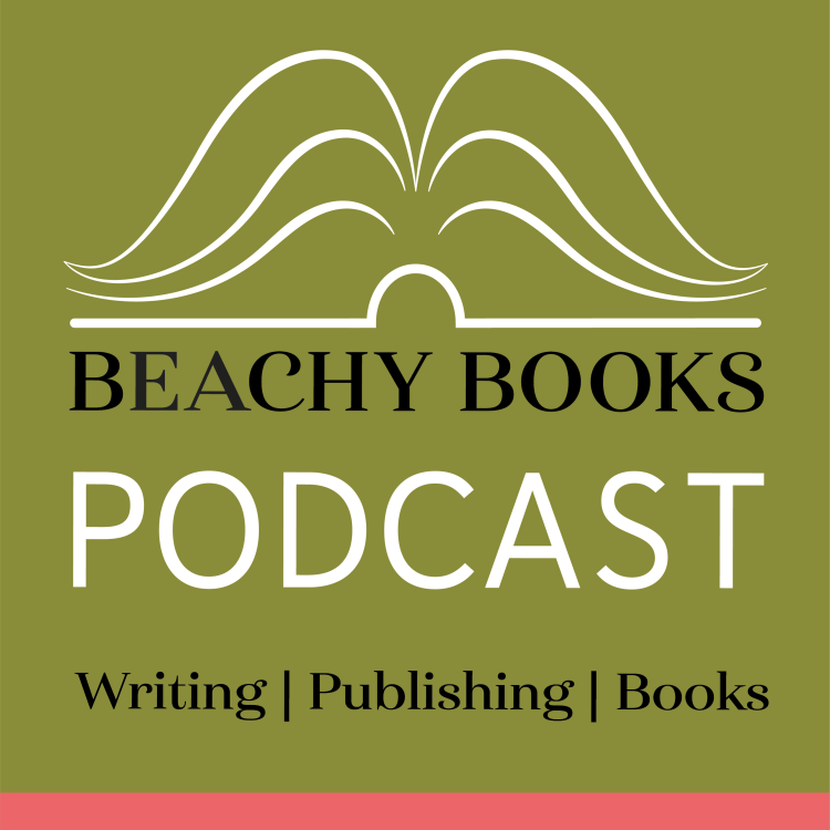 cover art for Your Book in a Shop – Beachy Rambles – Beachy Books Podcast – Episode 4