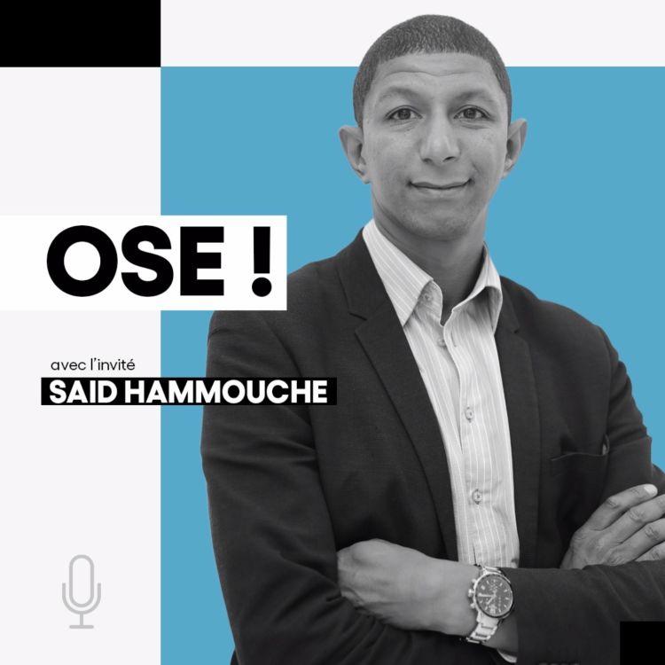 cover art for Saïd Hammouche, Entrepreneur social, Président-Fondateur de Mozaïk