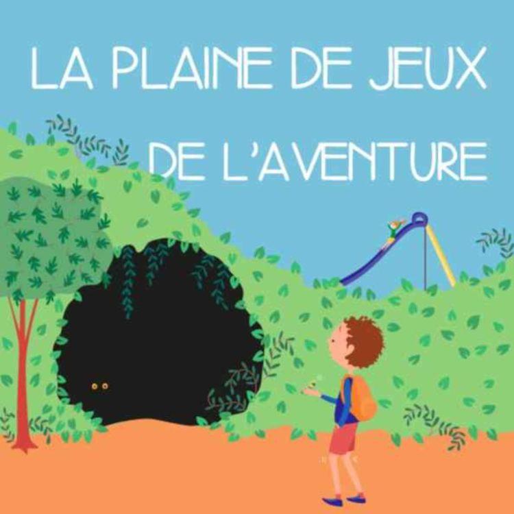 cover art for La plaine de jeux de l'aventure