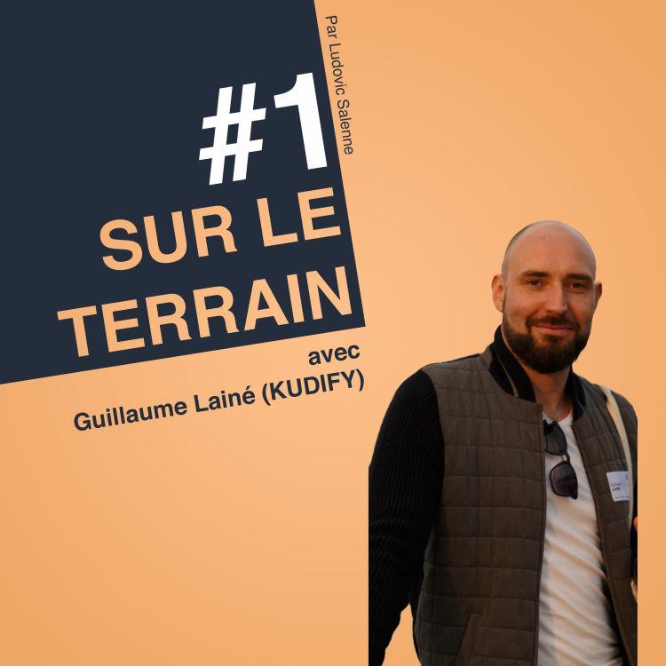 cover art for #1 Guillaume Lainé - Kudify - Pourquoi les projets échouent dans votre entreprise ?