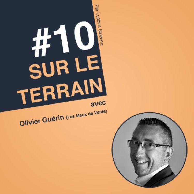 cover art for #10 Olivier Guérin : Rénover sa stratégie marketing et commerciale pour l'adapter au monde Post-Covid