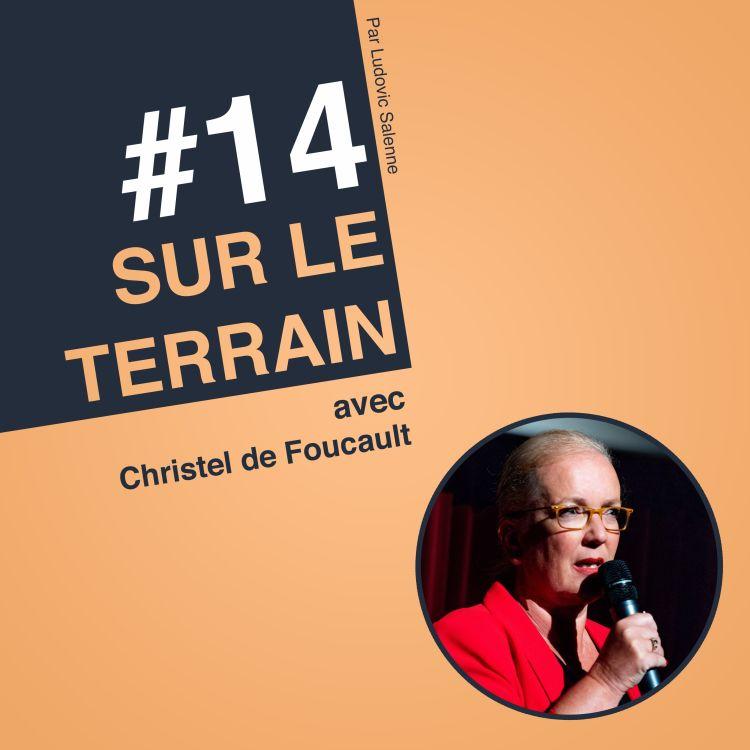 cover art for #14 Christel de Foucault : 157 000 abonnés LinkedIn en 4 ans, comment j'ai fait ?