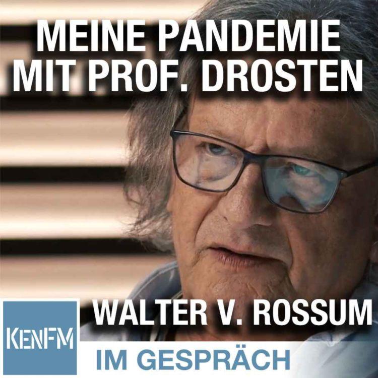 """Im Gespräch: Walter van Rossum (""""Meine Pandemie mit Professor Drosten"""")"""