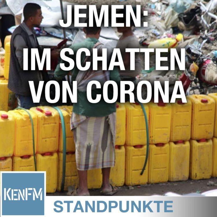 cover art for Jemen: Im Schatten von Corona vergessene Verbrechen • STANDPUNKTE