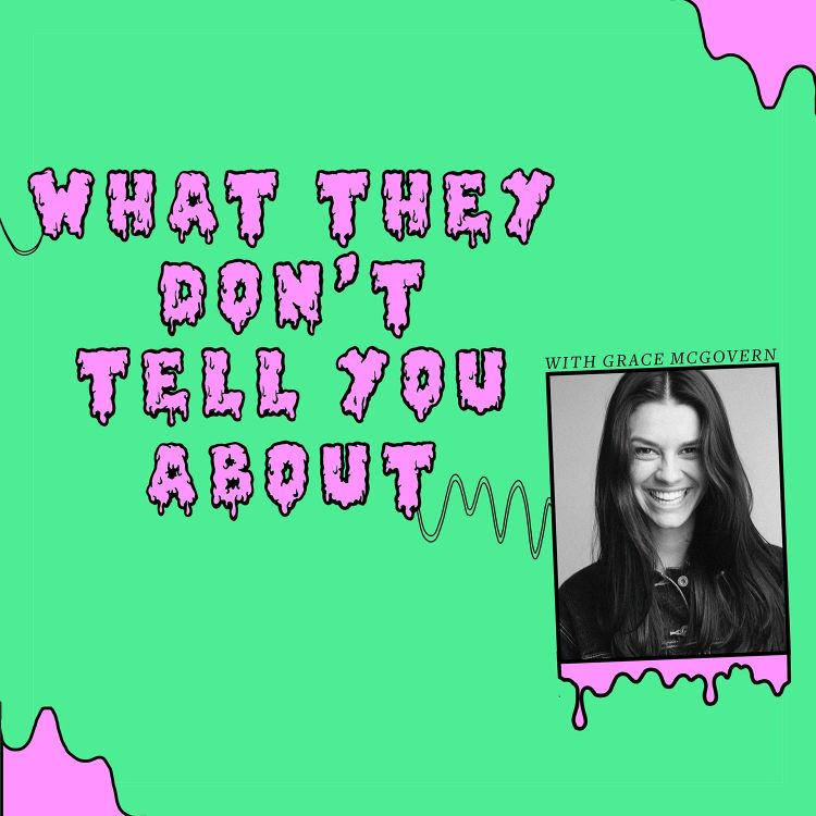 cover art for What They Don't Tell You About Acting with Nadia Parkes