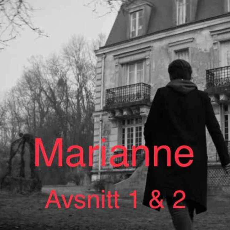 cover art for Marianne, avsnitt 1-2