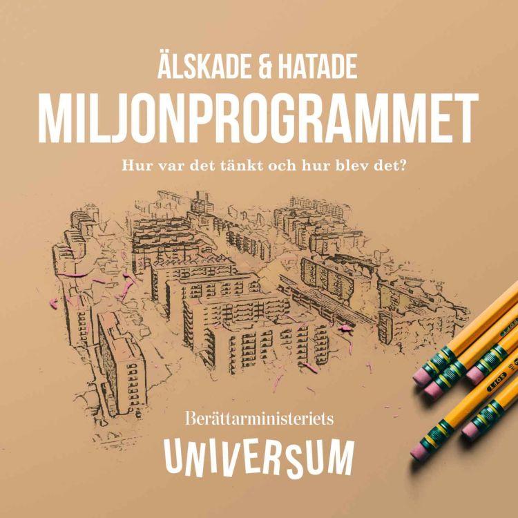cover art for Älskade och hatade miljonprogrammet.
