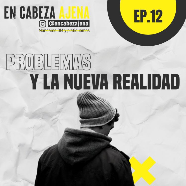 cover art for Problemas y la NUEVA REALIDAD