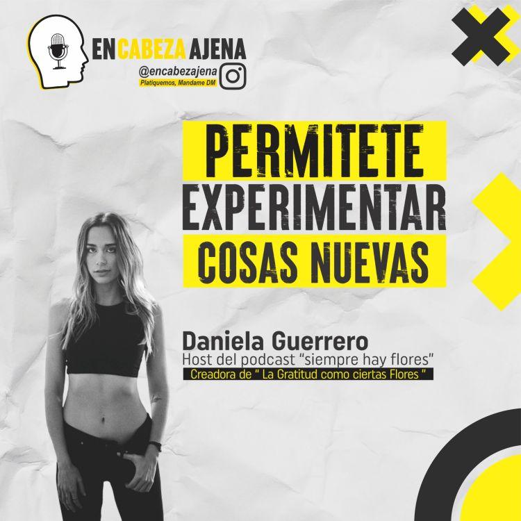cover art for Permítete experimentar cosas nuevas  Daniela Guerrero