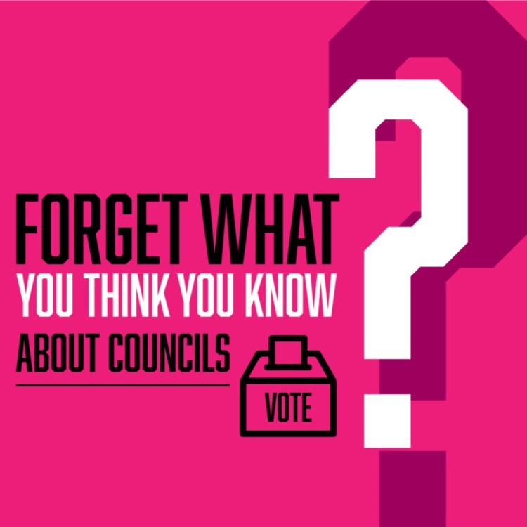 cover art for Forget What You Think You Know... About Councils and Local Elections