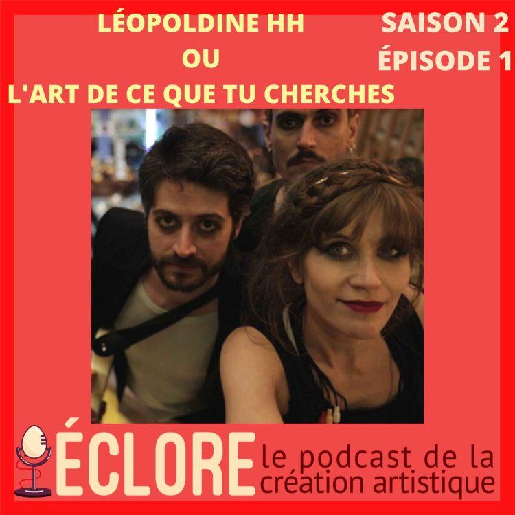 cover art for Léopoldine HH ou l'art de ce que tu cherches