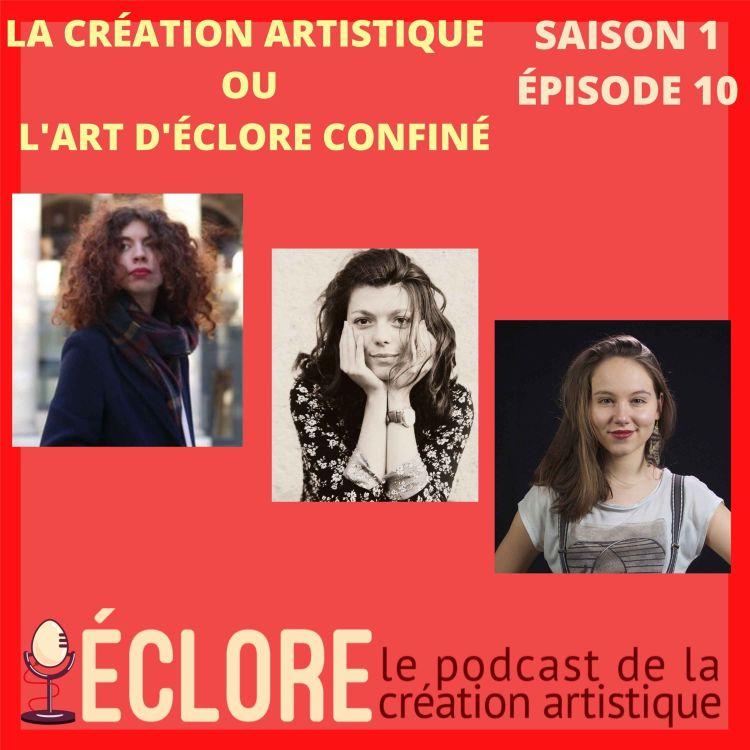 cover art for La création artistique ou l'art d'éclore confiné
