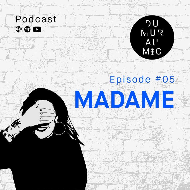 cover art for #5 Madame - Le théatre de la rue