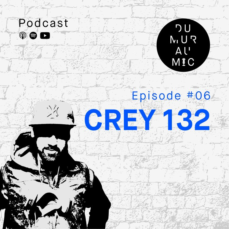 cover art for #6 Crey 132 - Ode à la culture Hip Hop