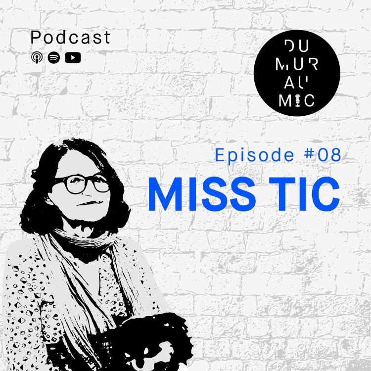 cover art for #8 Miss Tic - Poétesse rebelle