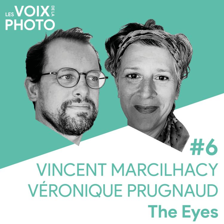 cover art for #6 Vincent Marcilhacy & Véronique Prugnaud (The Eyes)