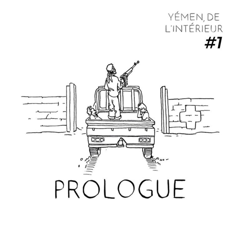cover art for YEMEN, DE L'INTERIEUR #1 : Prologue